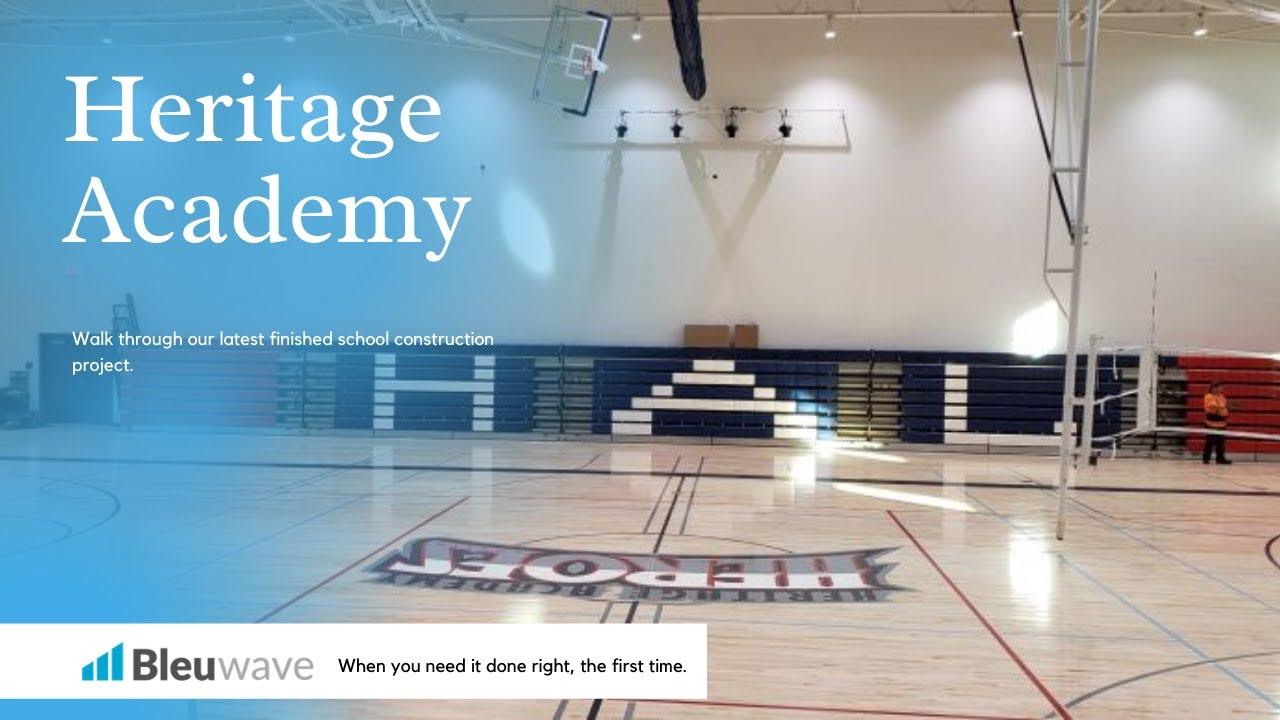 Heritage Academy School Construction
